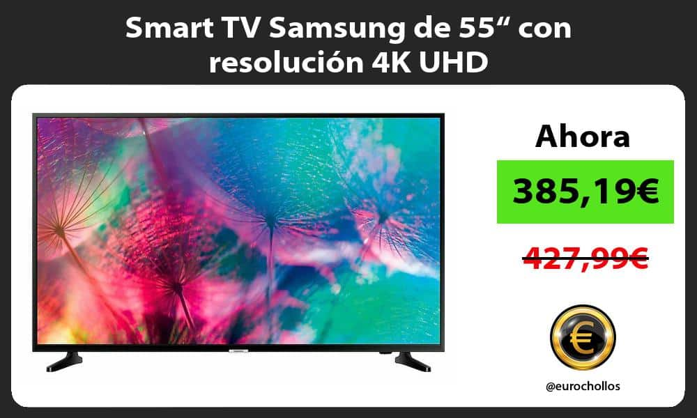 "Smart TV Samsung de 55"" con resolución 4K UHD"