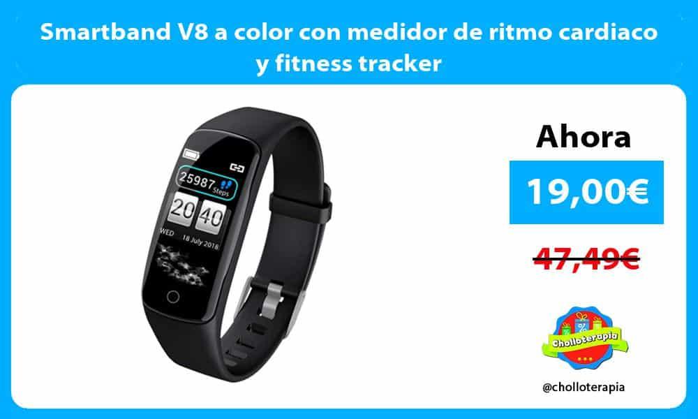 Smartband V8 a color con medidor de ritmo cardiaco y fitness tracker