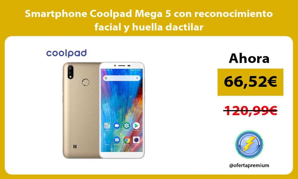 Smartphone Coolpad Mega 5 con reconocimiento facial y huella dactilar