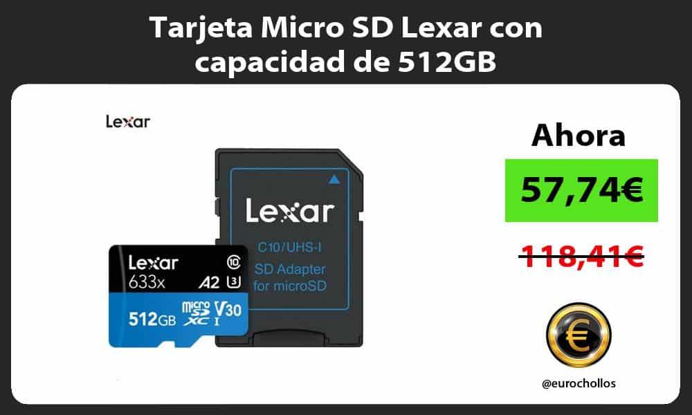 Tarjeta Micro SD Lexar con capacidad de 512GB