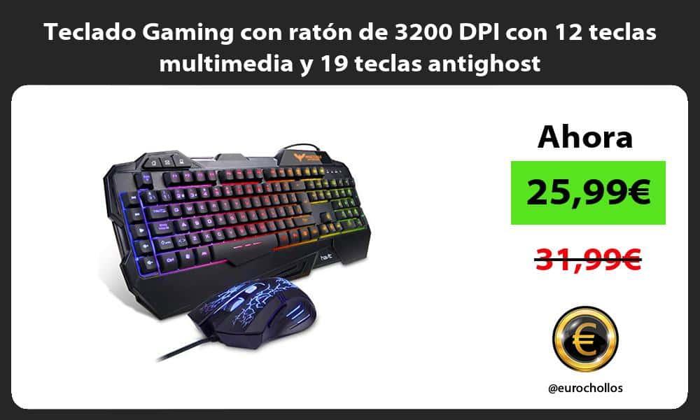 Teclado Gaming con ratón de 3200 DPI con 12 teclas multimedia y 19 teclas antighost