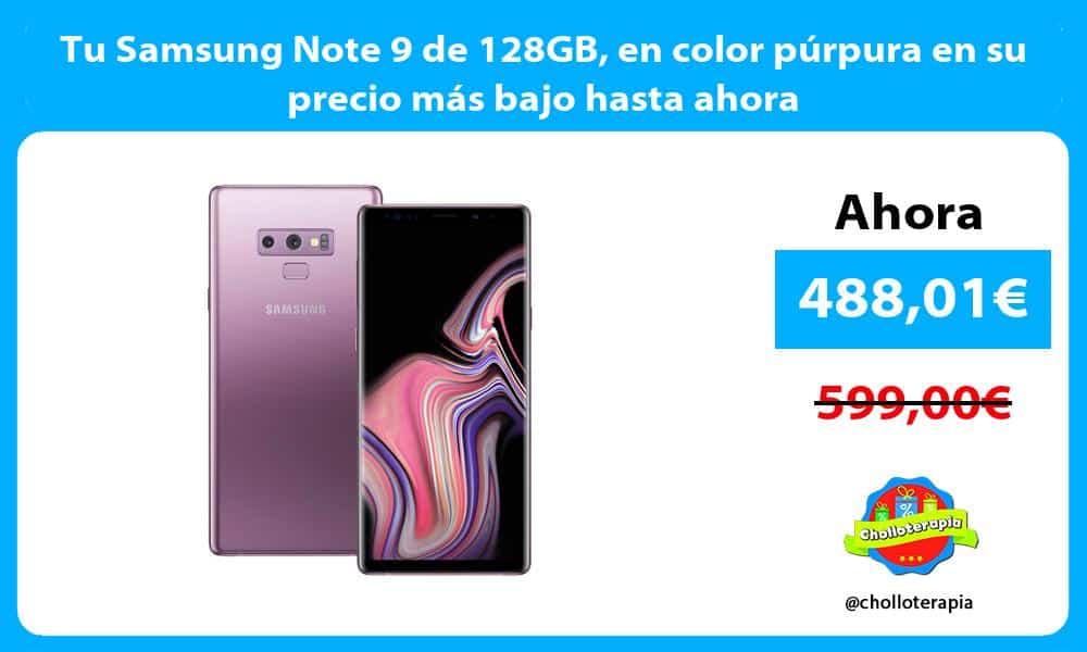 Tu Samsung Note 9 de 128GB en color púrpura en su precio más bajo hasta ahora