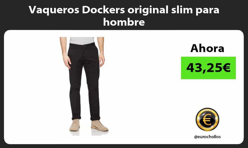Vaqueros Dockers original slim para hombre