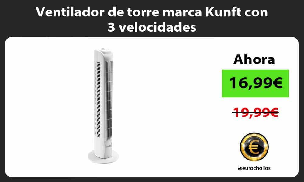 Ventilador de torre marca Kunft con 3 velocidades