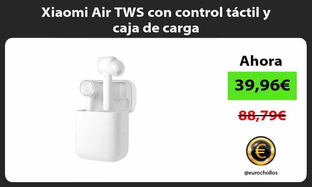 Xiaomi Air TWS con control táctil y caja de carga