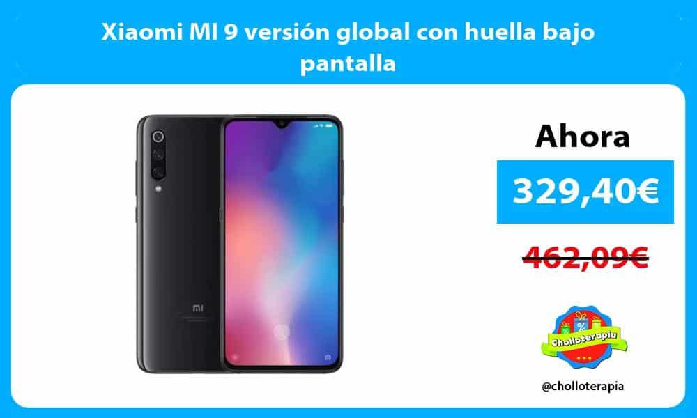 Xiaomi MI 9 versión global con huella bajo pantalla