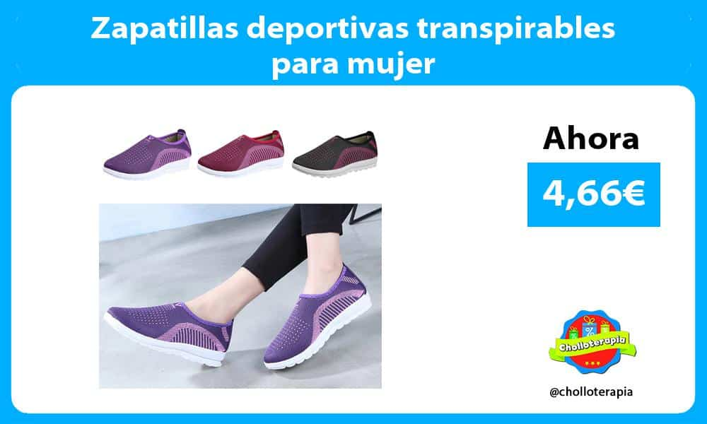 Zapatillas deportivas transpirables para mujer