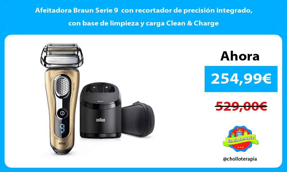Afeitadora Braun Serie 9 con recortador de precisión integrado con base de limpieza y carga Clean Charge