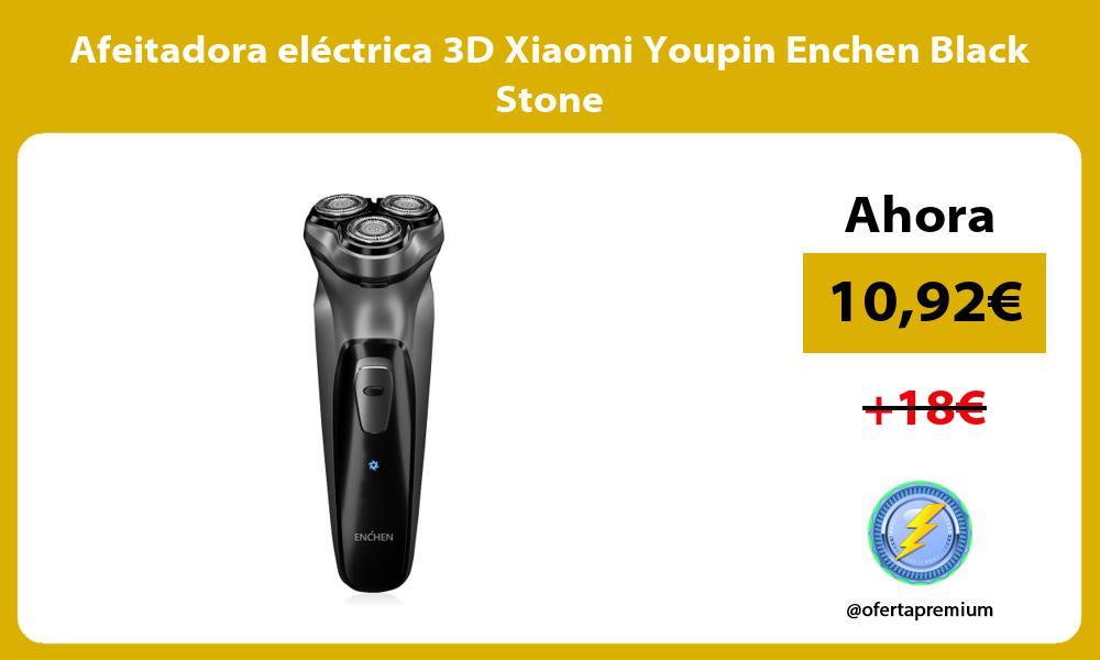 Afeitadora eléctrica 3D Xiaomi Youpin Enchen Black Stone