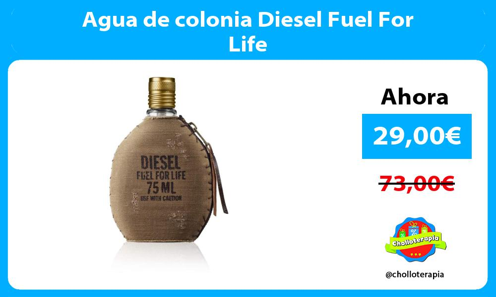 Agua de colonia Diesel Fuel For Life