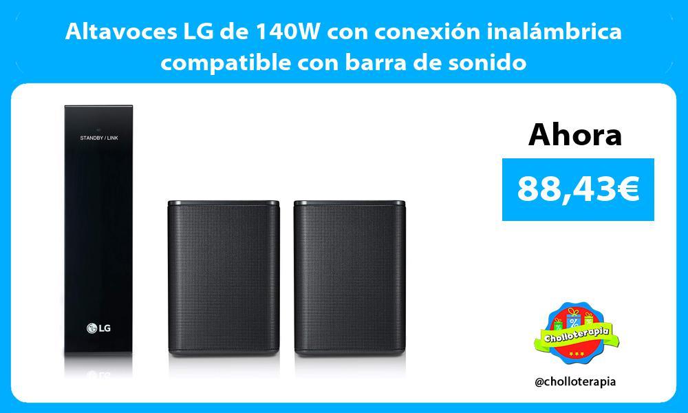 Altavoces LG de 140W con conexión inalámbrica compatible con barra de sonido