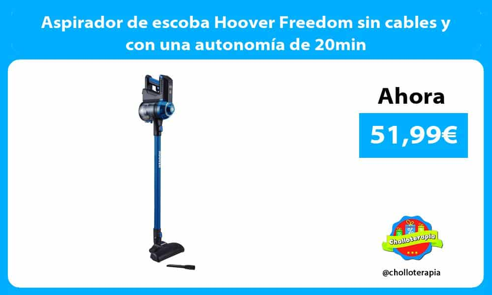 Aspirador de escoba Hoover Freedom sin cables y con una autonomía de 20min