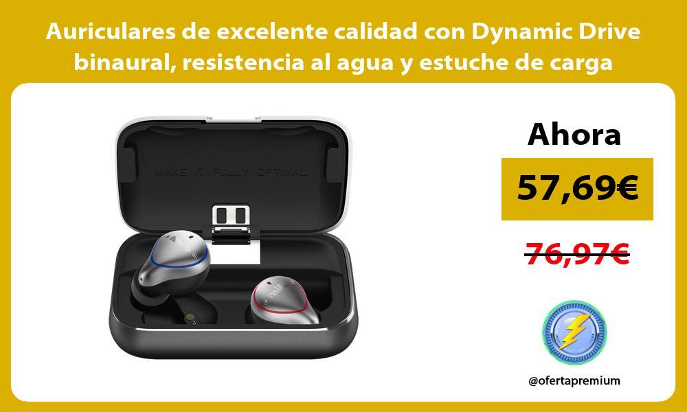 Auriculares de excelente calidad con Dynamic Drive binaural resistencia al agua y estuche de carga