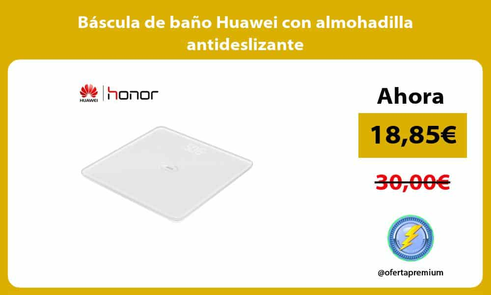 Báscula de baño Huawei con almohadilla antideslizante