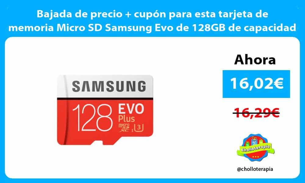 Bajada de precio cupón para esta tarjeta de memoria Micro SD Samsung Evo de 128GB de capacidad