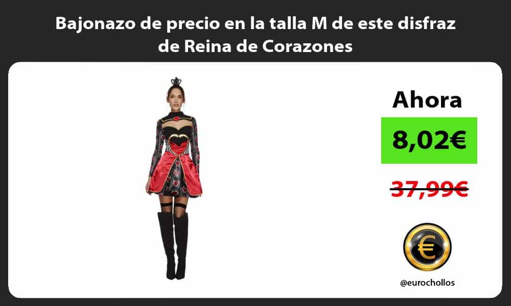 Bajonazo de precio en la talla M de este disfraz de Reina de Corazones