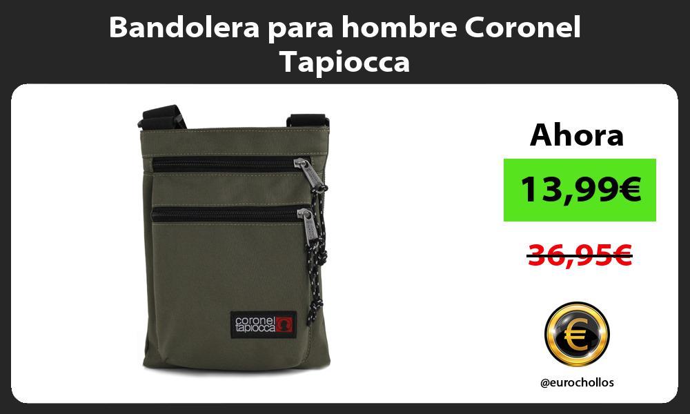 Bandolera para hombre Coronel Tapiocca