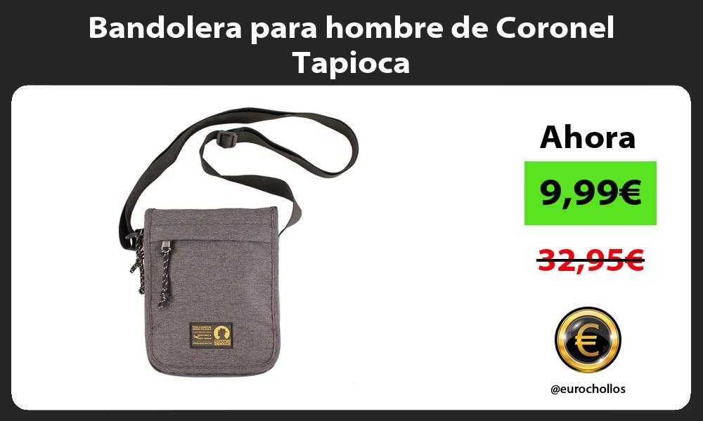 Bandolera para hombre de Coronel Tapioca