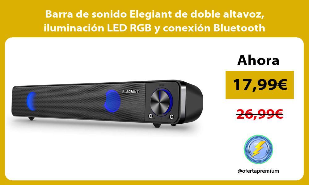 Barra de sonido Elegiant de doble altavoz iluminación LED RGB y conexión Bluetooth
