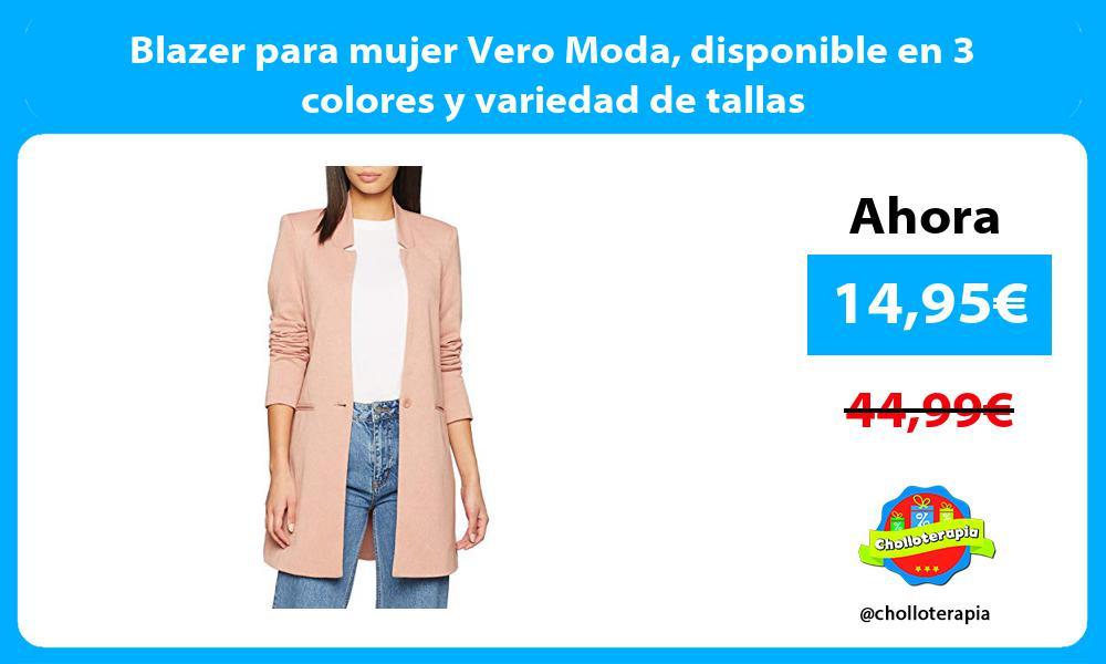 Blazer para mujer Vero Moda disponible en 3 colores y variedad de tallas