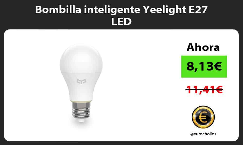 Bombilla inteligente Yeelight E27 LED