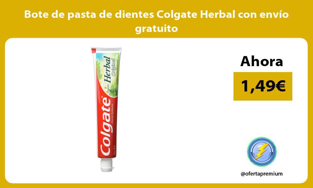 Bote de pasta de dientes Colgate Herbal con envío gratuito