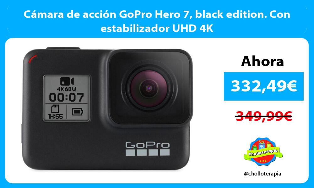 Cámara de acción GoPro Hero 7 black edition. Con estabilizador UHD 4K