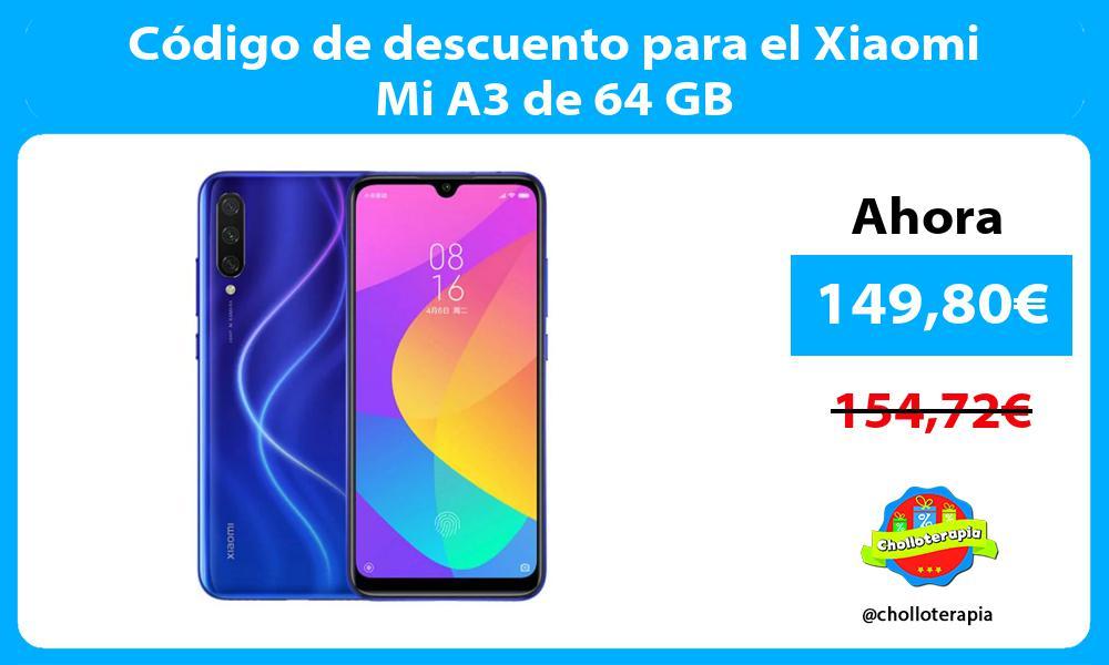 Código de descuento para el Xiaomi Mi A3 de 64 GB