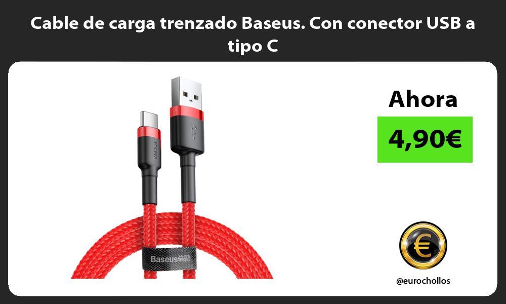 Cable de carga trenzado Baseus. Con conector USB a tipo C