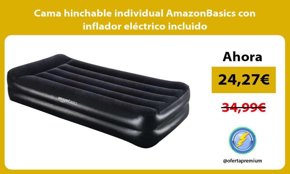 Cama hinchable individual AmazonBasics con inflador eléctrico incluido