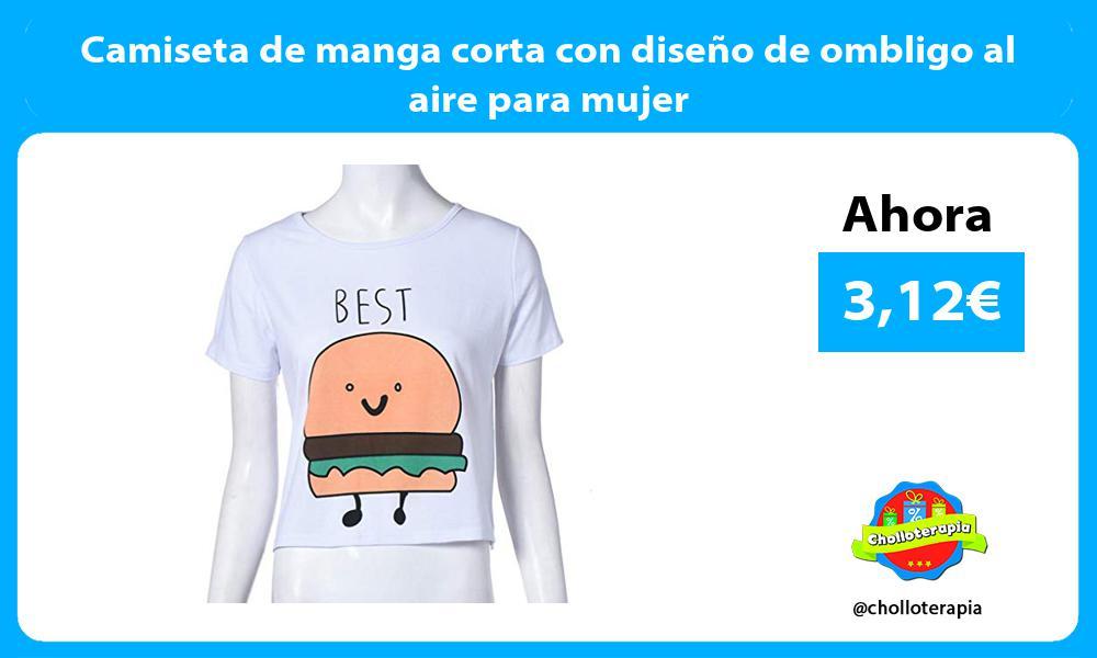 Camiseta de manga corta con diseño de ombligo al aire para mujer