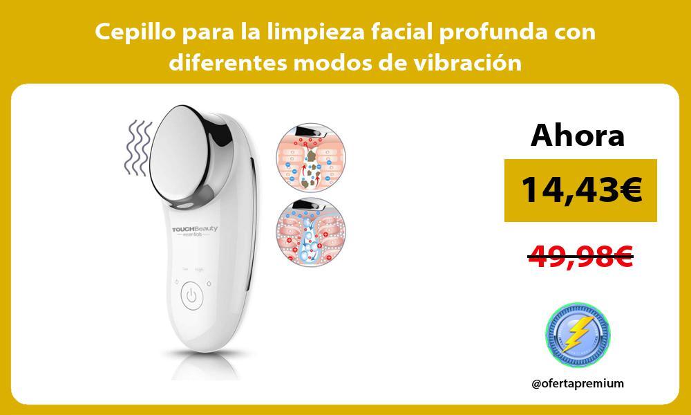 Cepillo para la limpieza facial profunda con diferentes modos de vibración