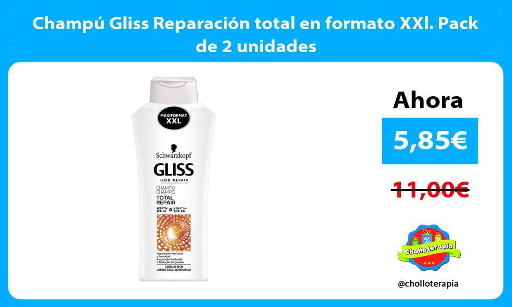 Champú Gliss Reparación total en formato XXl. Pack de 2 unidades