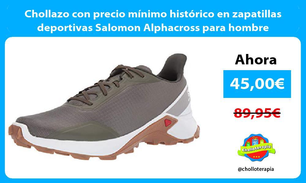 Chollazo con precio mínimo histórico en zapatillas deportivas Salomon Alphacross para hombre