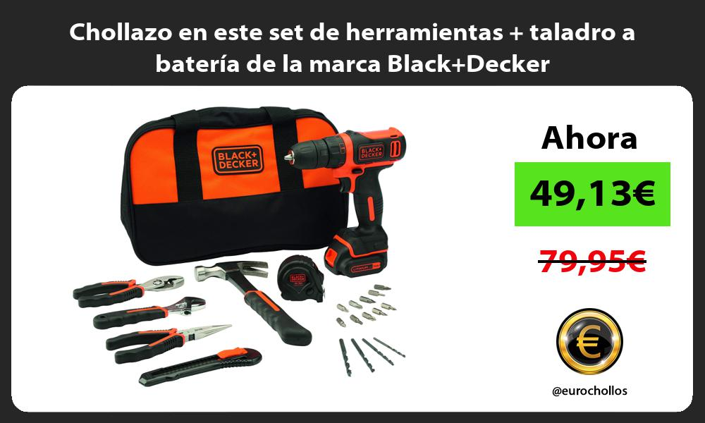 Chollazo en este set de herramientas taladro a batería de la marca BlackDecker