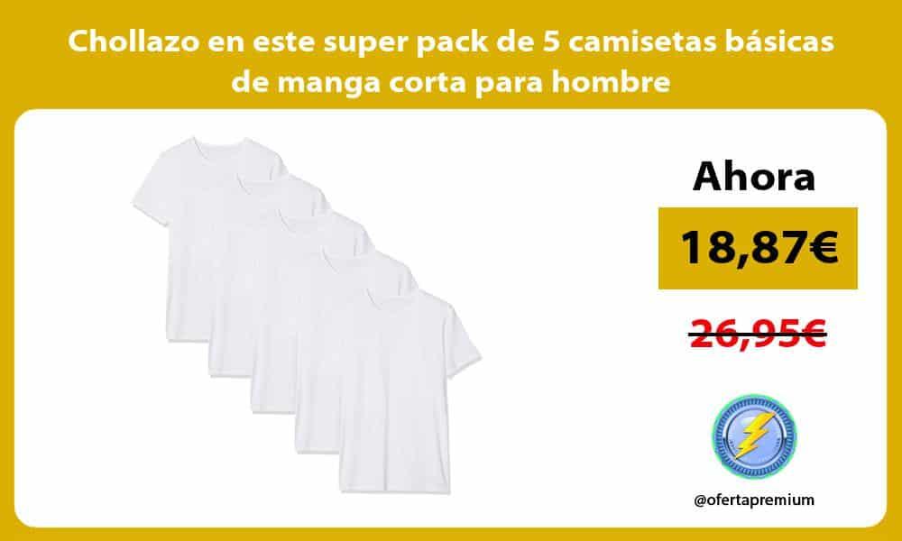 Chollazo en este super pack de 5 camisetas básicas de manga corta para hombre