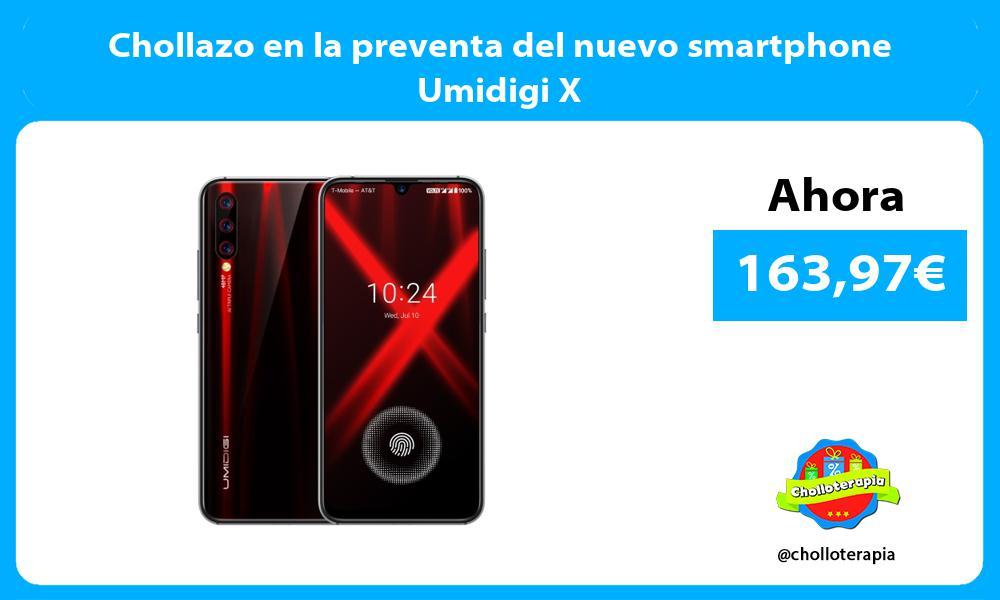 Chollazo en la preventa del nuevo smartphone Umidigi X