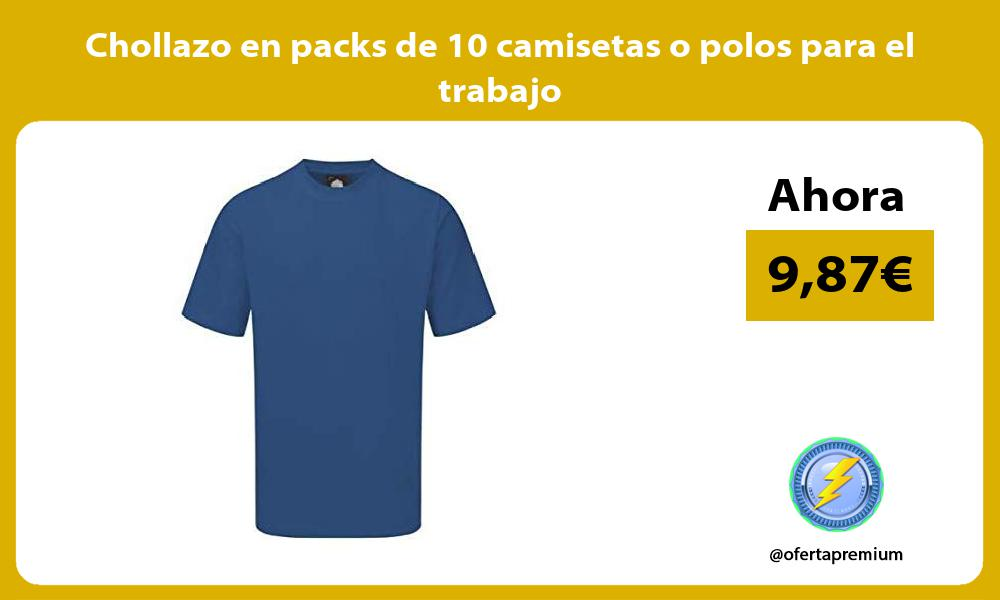 Chollazo en packs de 10 camisetas o polos para el trabajo