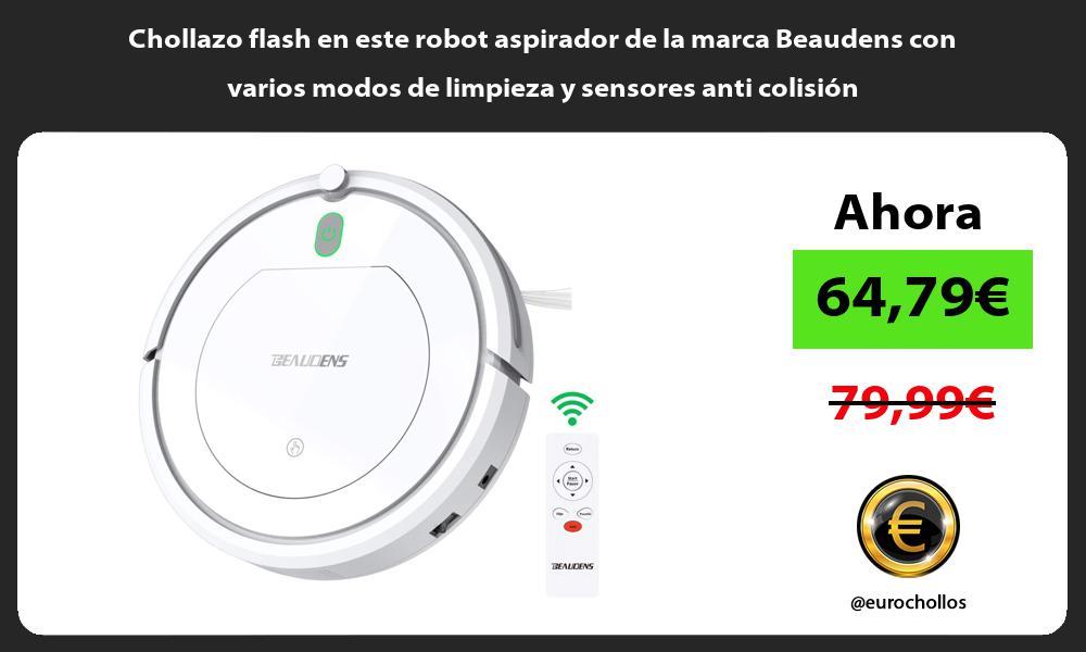 Chollazo flash en este robot aspirador de la marca Beaudens con varios modos de limpieza y sensores anti colisión