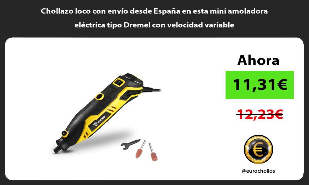 Chollazo loco con envío desde España en esta mini amoladora eléctrica tipo Dremel con velocidad variable