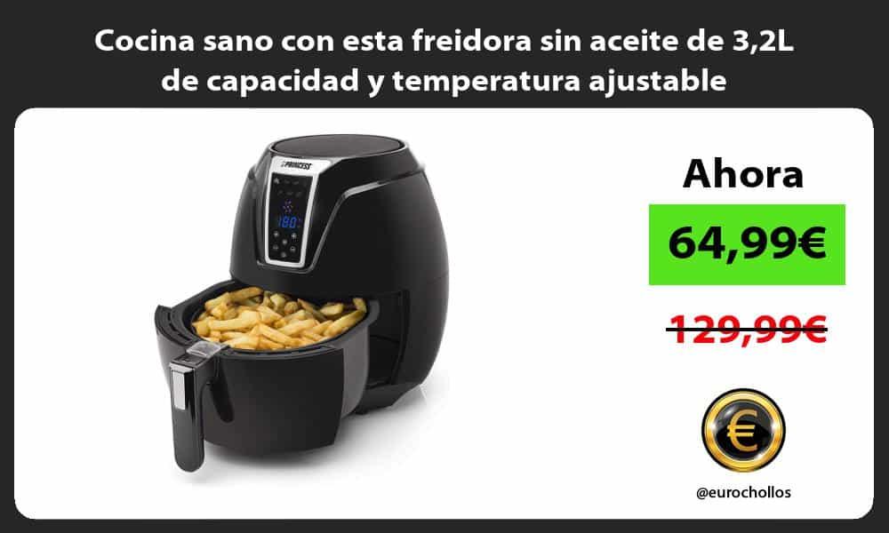 Cocina sano con esta freidora sin aceite de 32L de capacidad y temperatura ajustable