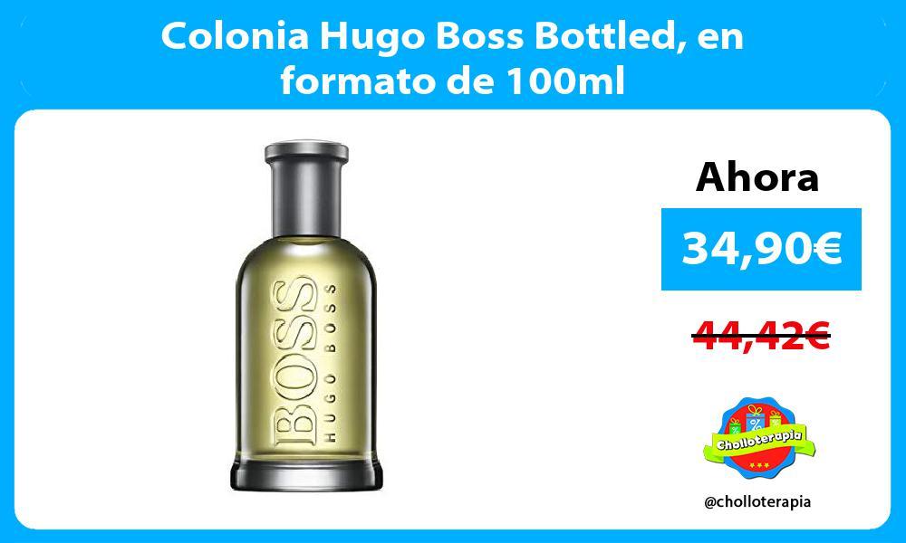 Colonia Hugo Boss Bottled en formato de 100ml