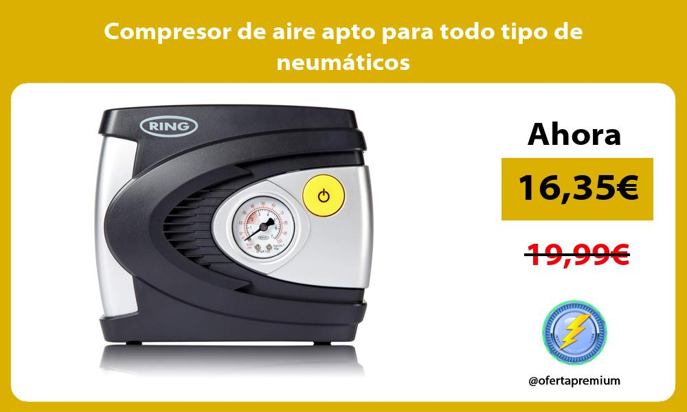 Compresor de aire apto para todo tipo de neumáticos