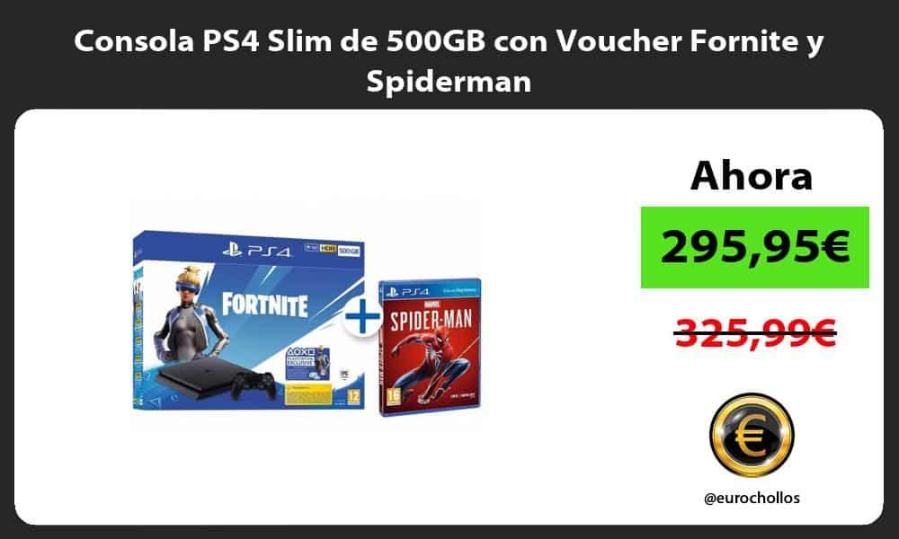 Consola PS4 Slim de 500GB con Voucher Fornite y Spiderman