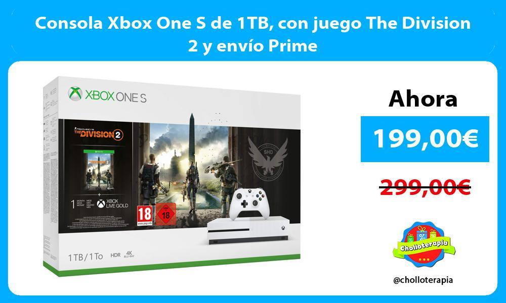 Consola Xbox One S de 1TB con juego The Division 2 y envío Prime