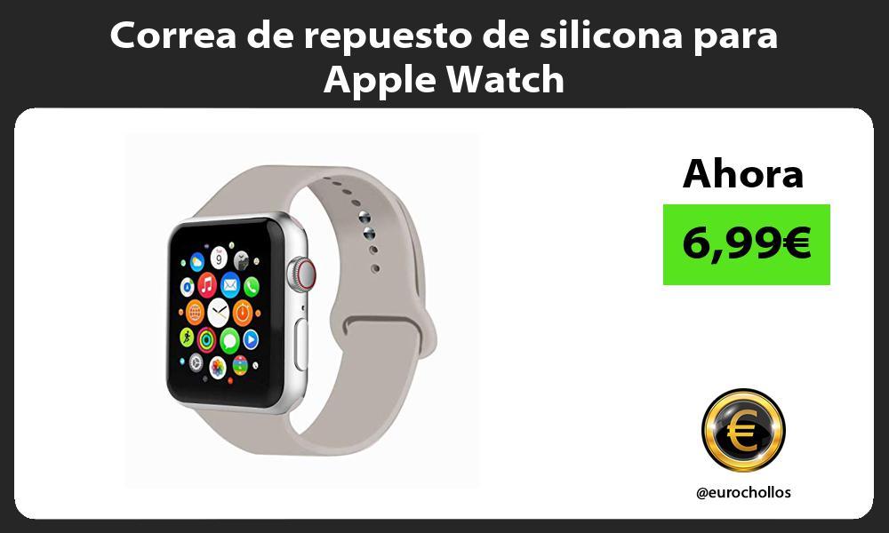 Correa de repuesto de silicona para Apple Watch