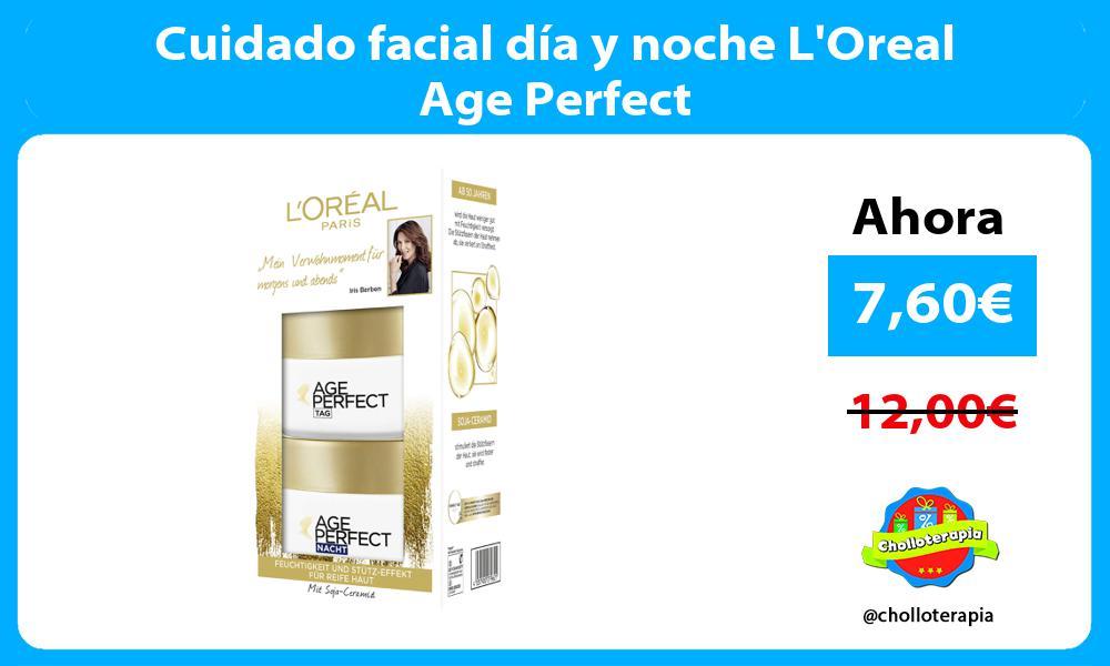 Cuidado facial día y noche LOreal Age Perfect