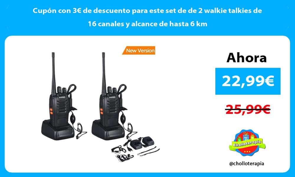 Cupón con 3€ de descuento para este set de de 2 walkie talkies de 16 canales y alcance de hasta 6 km