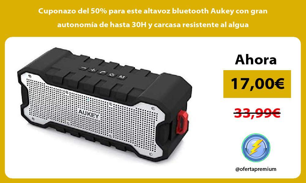 Cuponazo del 50 para este altavoz bluetooth Aukey con gran autonomía de hasta 30H y carcasa resistente al algua