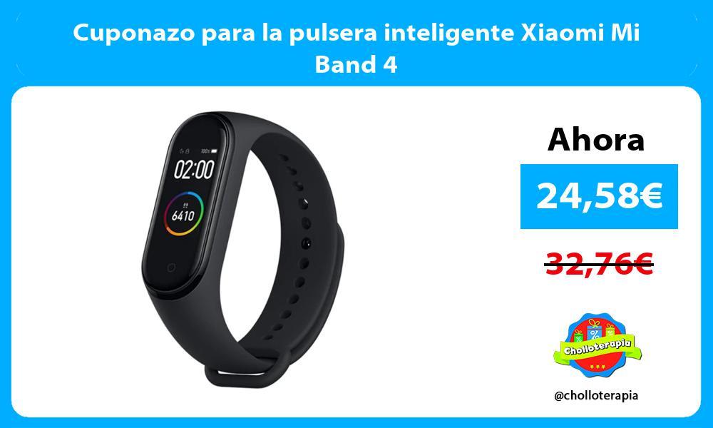 Cuponazo para la pulsera inteligente Xiaomi Mi Band 4